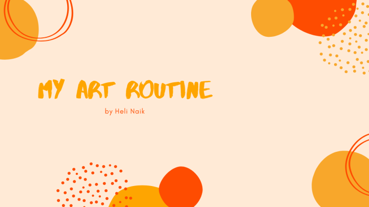 My art routine and a special shout out