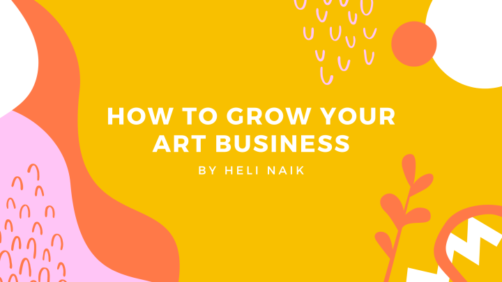 How to grow your art business